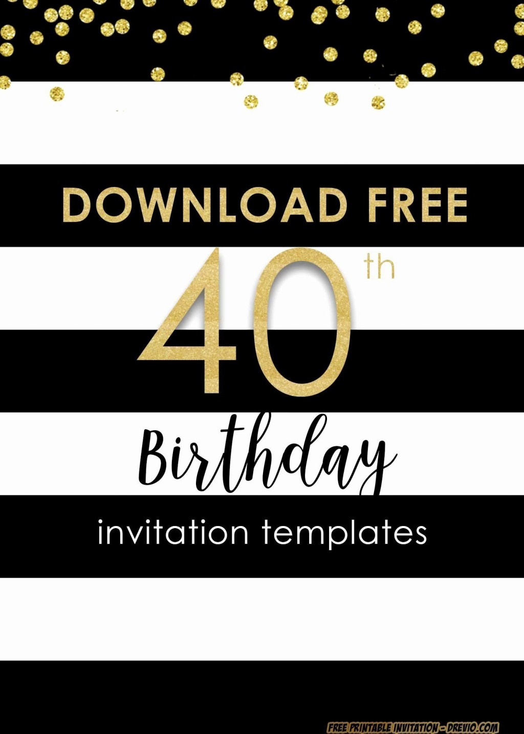 001 Sensational 40th Birthday Party Invite Template Free Image Large