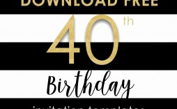 001 Sensational 40th Birthday Party Invite Template Free Image
