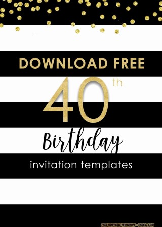 001 Sensational 40th Birthday Party Invite Template Free Image 320