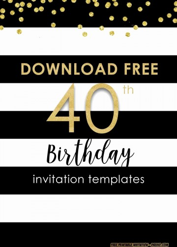001 Sensational 40th Birthday Party Invite Template Free Image 360