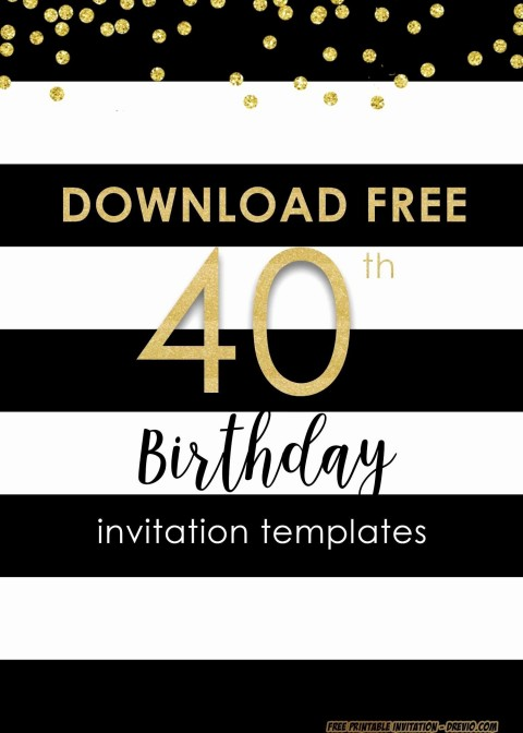 001 Sensational 40th Birthday Party Invite Template Free Image 480