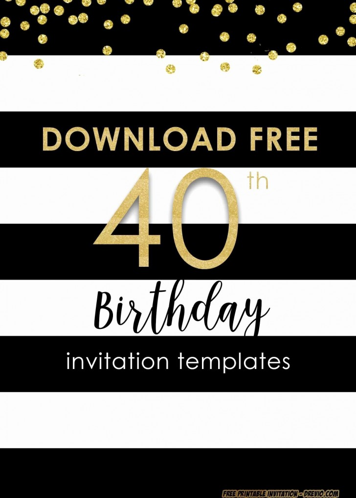 001 Sensational 40th Birthday Party Invite Template Free Image 728