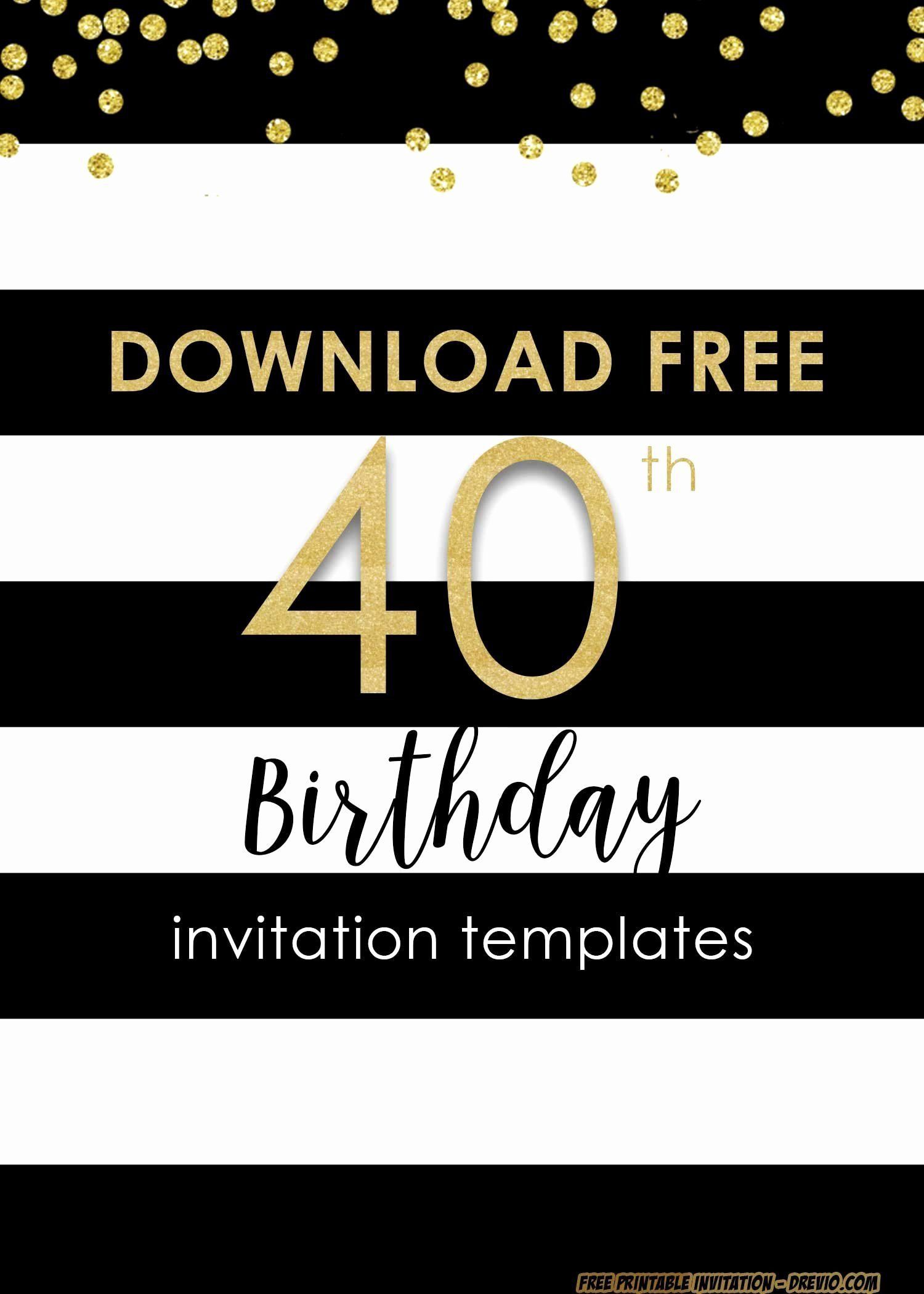 001 Sensational 40th Birthday Party Invite Template Free Image Full