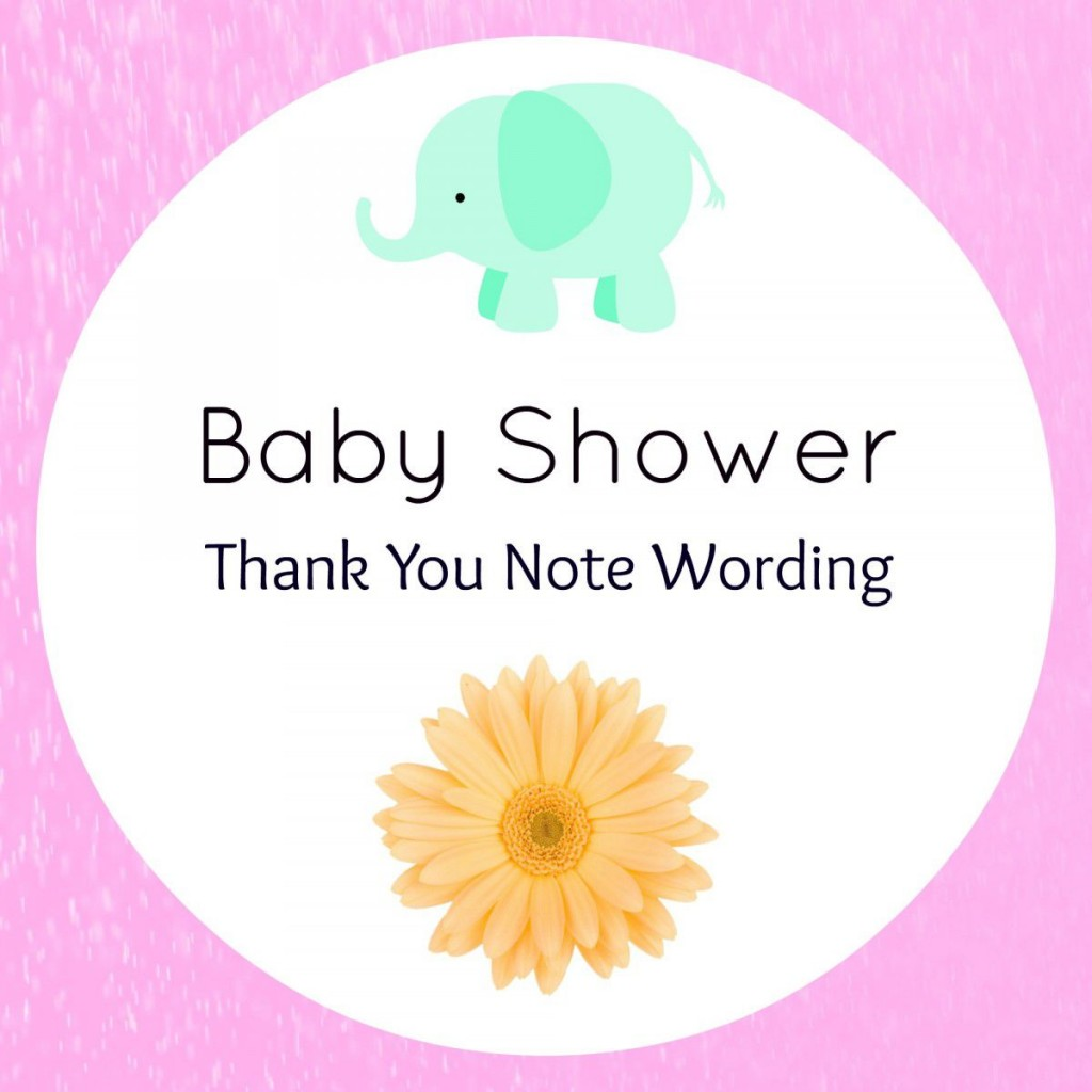006 Unbelievable Thank You Note Wording Baby Shower Concept  For Hosting CardLarge