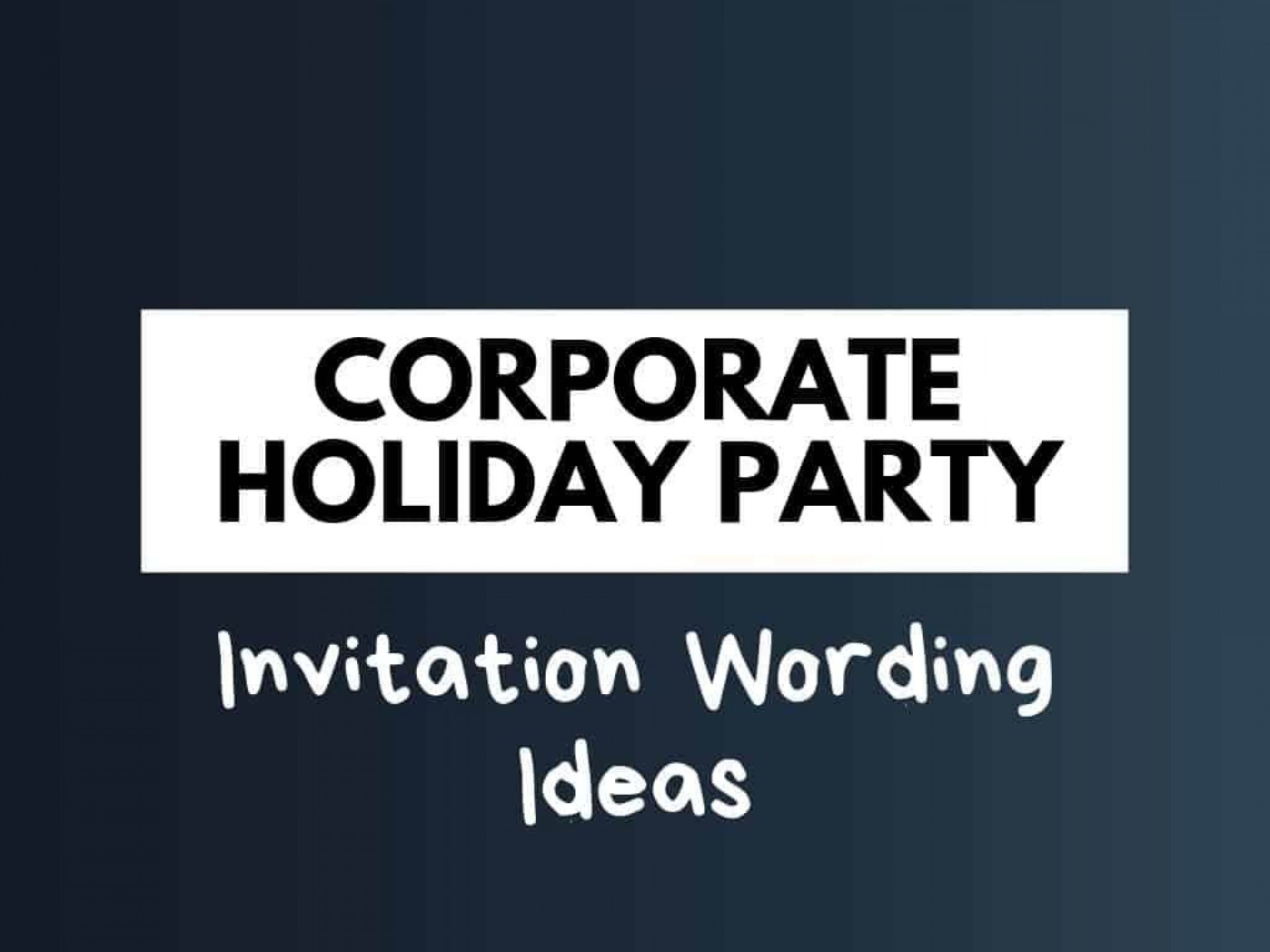 007 Beautiful Office Christma Party Invitation Wording Sample Picture  Holiday Example1920