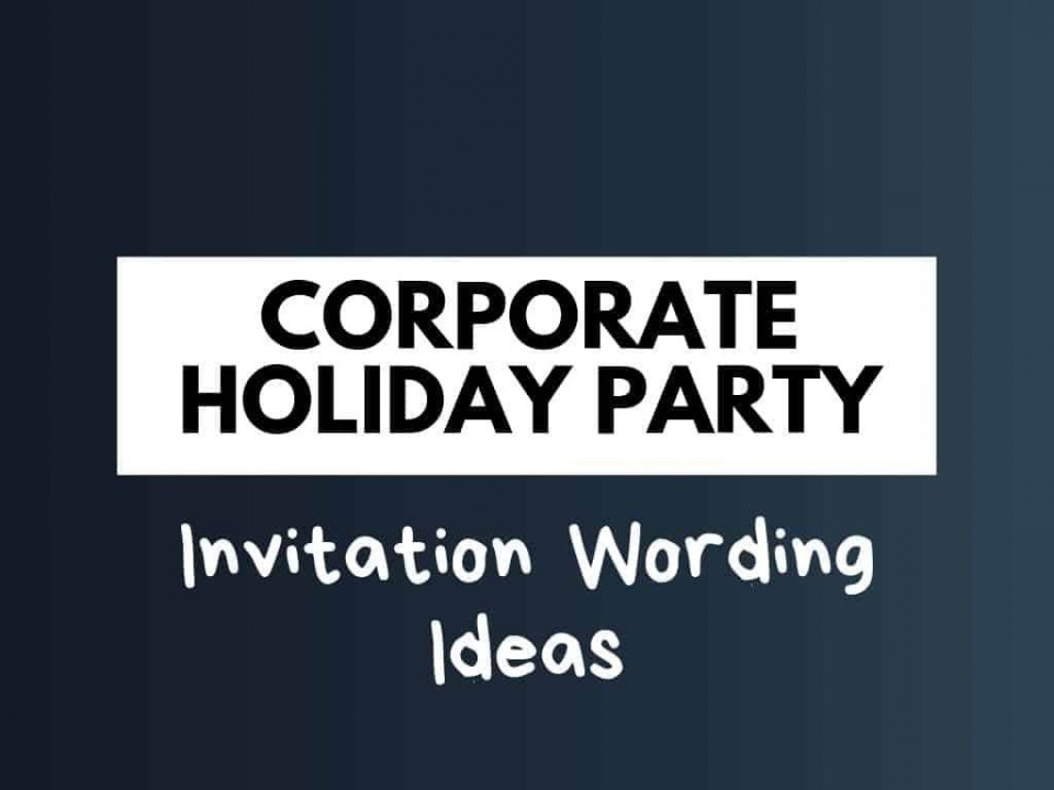 007 Beautiful Office Christma Party Invitation Wording Sample Picture  Holiday Example960